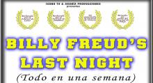 Billy Freud´s Last Night (Todo en una semana, 2005)